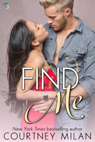 Find Me by Courtney Milan