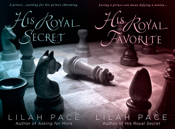 His Royal Secret and His Royal Favorite by Lilah Pace